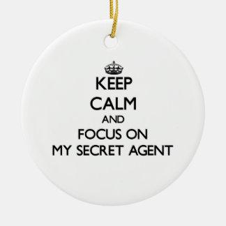 Keep Calm and focus on My Secret Agent Christmas Ornament