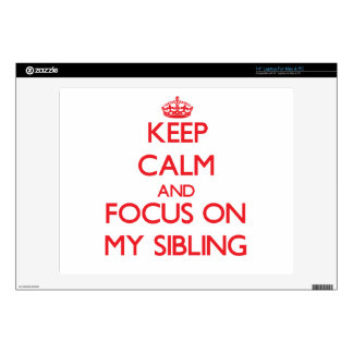 """Keep Calm and focus on My Sibling Decal For 14"""" Laptop"""