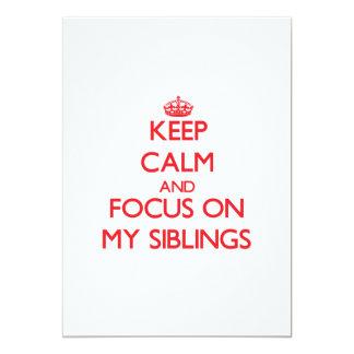 Keep Calm and focus on My Siblings Custom Invites
