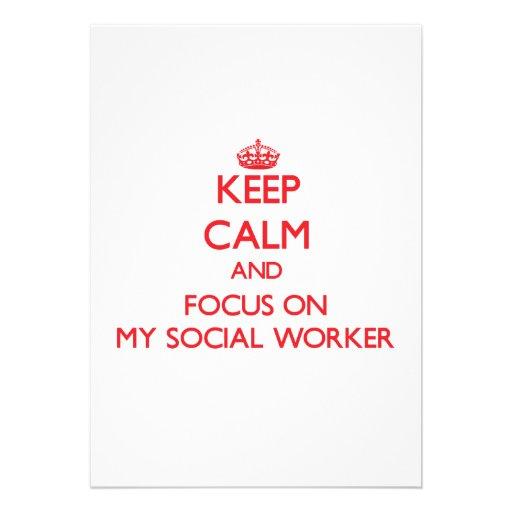Keep Calm and focus on My Social Worker Custom Invitation