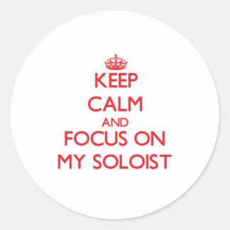 Keep Calm and focus on My Soloist Sticker
