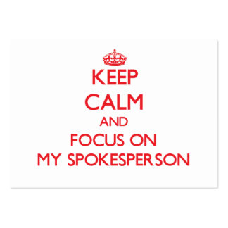 Keep Calm and focus on My Spokesperson Large Business Cards (Pack Of 100)