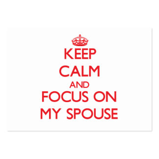 Keep Calm and focus on My Spouse Large Business Cards (Pack Of 100)