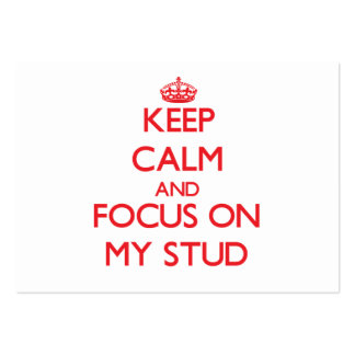 Keep Calm and focus on My Stud Business Card Templates