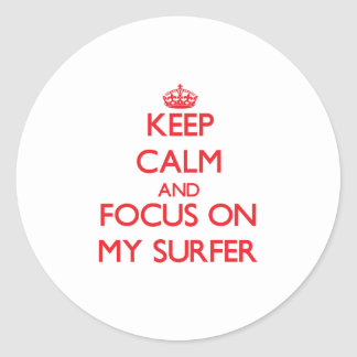 Keep Calm and focus on My Surfer Sticker