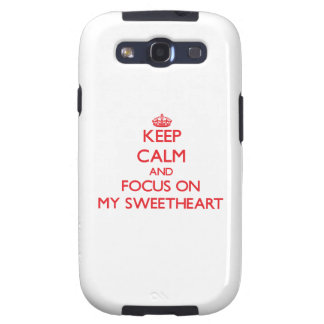Keep Calm and focus on My Sweetheart Galaxy S3 Cases