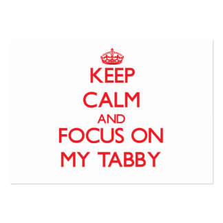 Keep Calm and focus on My Tabby Business Cards