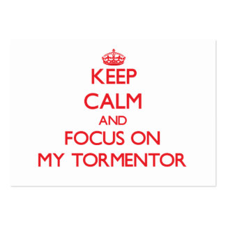 Keep Calm and focus on My Tormentor Large Business Cards (Pack Of 100)