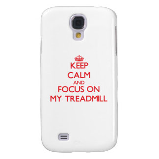 Keep Calm and focus on My Treadmill Samsung Galaxy S4 Covers