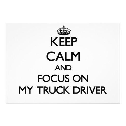 Keep Calm and focus on My Truck Driver Custom Invitations