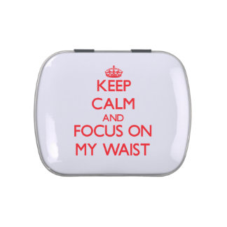 Keep Calm and focus on My Waist Jelly Belly Candy Tin