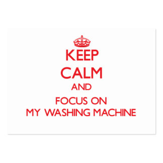 Keep Calm and focus on My Washing Machine Large Business Cards (Pack Of 100)