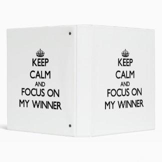 Keep Calm and focus on My Winner Vinyl Binders