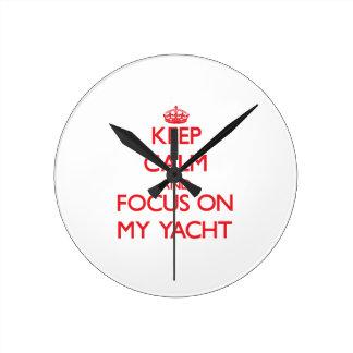Keep Calm and focus on My Yacht Clock
