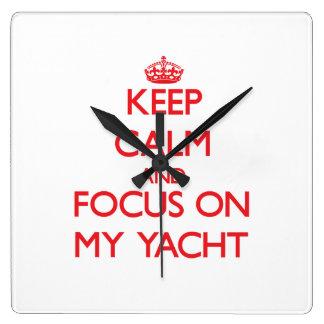 Keep Calm and focus on My Yacht Clocks