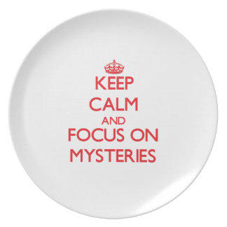 Keep Calm and focus on Mysteries Party Plate