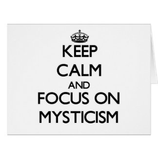 Keep Calm and focus on Mysticism Large Greeting Card
