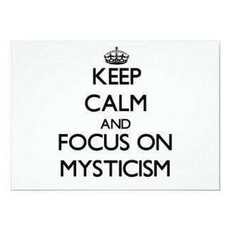 Keep Calm and focus on Mysticism 5x7 Paper Invitation Card