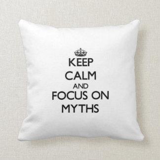 Keep Calm and focus on Myths Throw Pillows