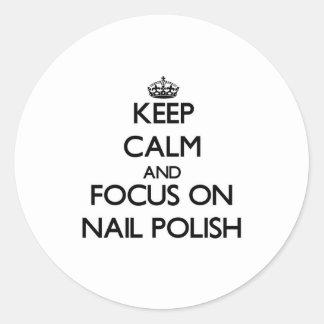 Keep Calm and focus on Nail Polish Sticker