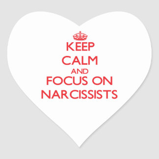 Keep Calm and focus on Narcissists Sticker