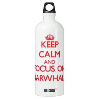 Keep calm and focus on Narwhals SIGG Traveler 1.0L Water Bottle