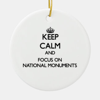 Keep Calm and focus on National Monuments Double-Sided Ceramic Round Christmas Ornament