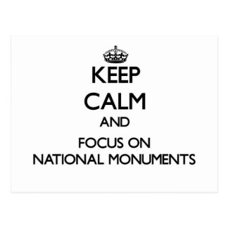 Keep Calm and focus on National Monuments Post Cards