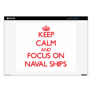 Keep Calm and focus on Naval Ships Laptop Decals