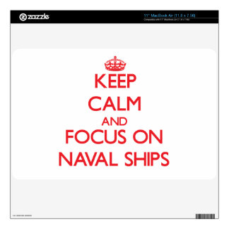 "Keep Calm and focus on Naval Ships Skin For 11"" MacBook Air"