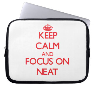 Keep Calm and focus on Neat Laptop Computer Sleeves