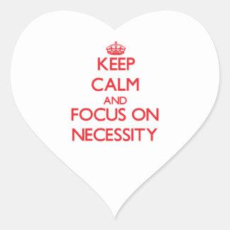 Keep Calm and focus on Necessity Sticker