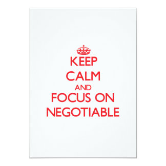 Keep Calm and focus on Negotiable Invites