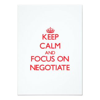 Keep Calm and focus on Negotiate Announcements