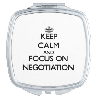 Keep Calm and focus on Negotiation Travel Mirror