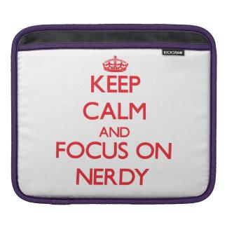 Keep Calm and focus on Nerdy iPad Sleeve