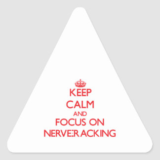 Keep Calm and focus on Nerve-Racking Sticker