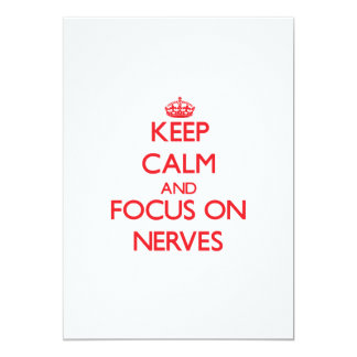 Keep Calm and focus on Nerves 5x7 Paper Invitation Card