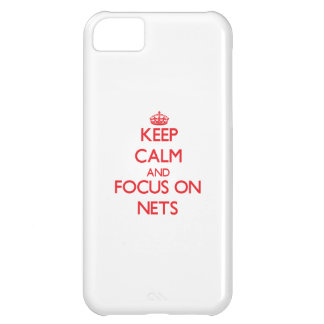 Keep Calm and focus on Nets Case For iPhone 5C