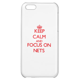 Keep Calm and focus on Nets iPhone 5C Case