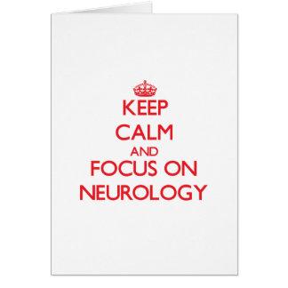 Keep Calm and focus on Neurology Card