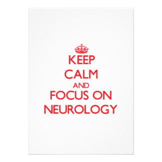 Keep Calm and focus on Neurology Personalized Announcements
