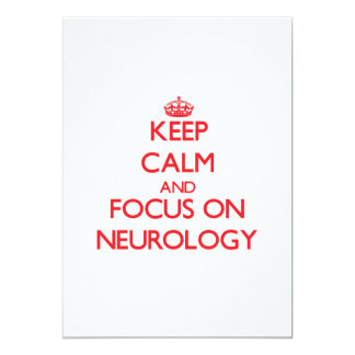 Keep Calm and focus on Neurology 5x7 Paper Invitation Card