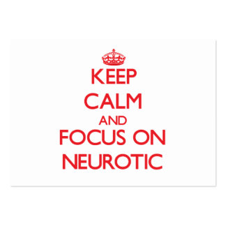 Keep Calm and focus on Neurotic Business Card Templates