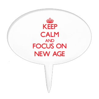 Keep Calm and focus on New Age Cake Toppers