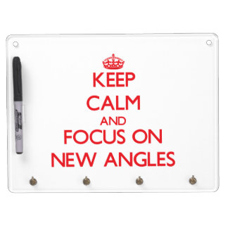 Keep calm and focus on NEW ANGLES Dry Erase Board