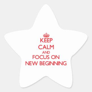 Keep Calm and focus on New Beginning Star Sticker
