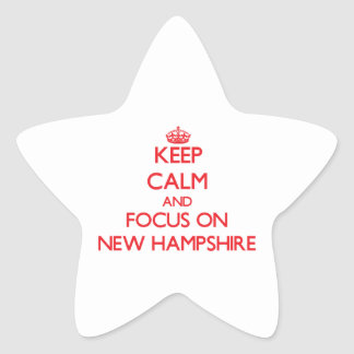 Keep Calm and focus on New Hampshire Star Sticker