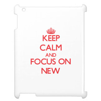 Keep Calm and focus on New iPad Cover
