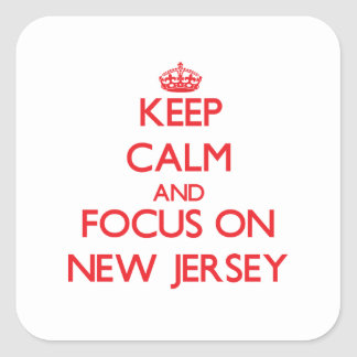 Keep Calm and focus on New Jersey Square Sticker
